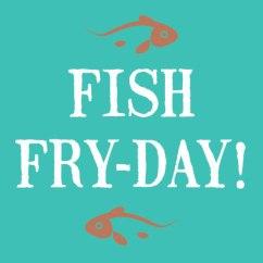 FISH-FRUDAY